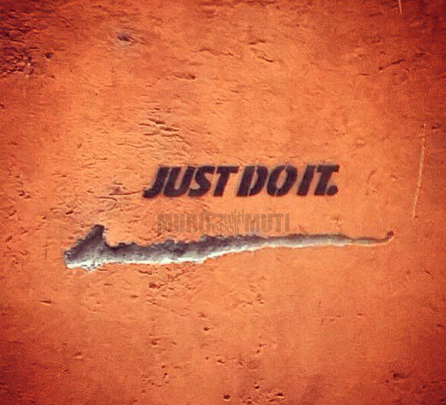 Scritte sui muri divertenti- just do it